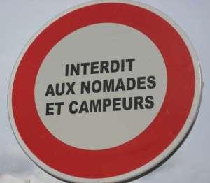 Verboten für Nomaden und Camper
